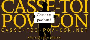 casse-toi_pov_con