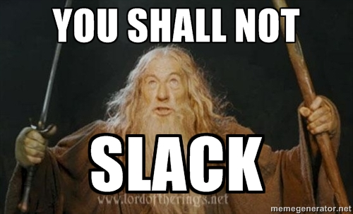 you-shall-not-slack